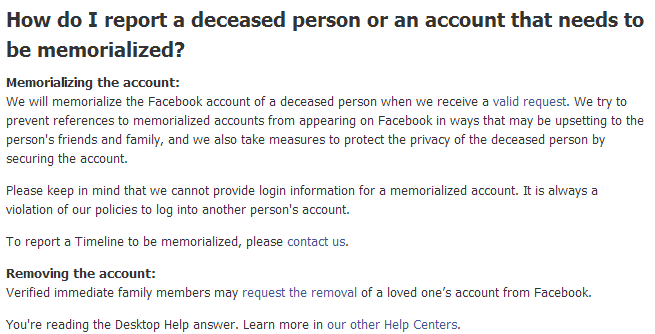As of March 2014 this is what Facebook allows relatives to do with a deceased person's account